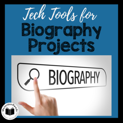 Technology Tools for Student Biography Projects