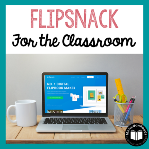 FlipSnack Web Tools for the Classroom