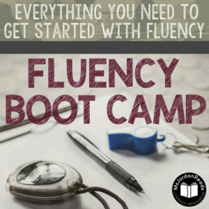 Fluency Boot Camp | Everything you need to get started to bring fluency into your classroom!