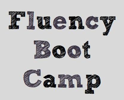 Fluency boot camp msjordanreads getting started fandeluxe