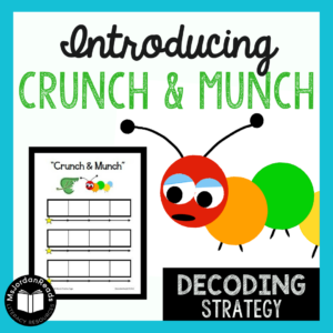 The Crunch & Munch decoding strategy is perfect for students who need help breaking words apart into chunks or syllables.