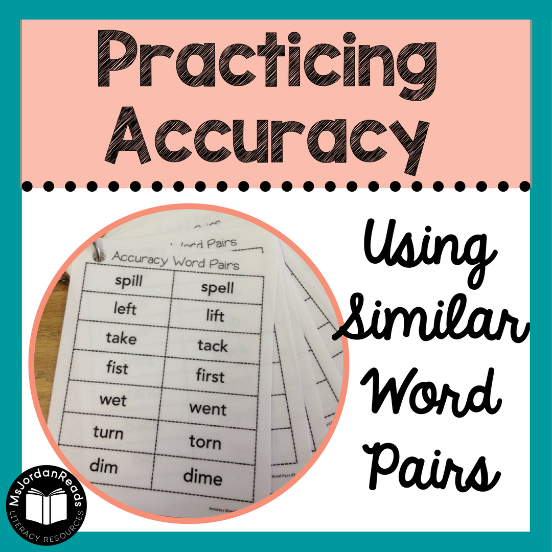 Practicing Accuracy Using Similar Word Pairs Msjordanreads