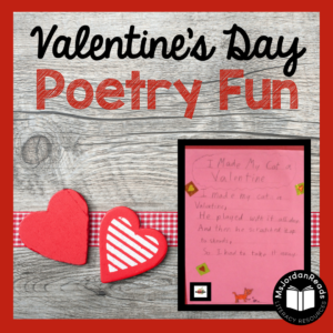 Valentines Day Poetry Fun | Poetry reading and writing activities to bring literacy fun into your classroom for Valentine's Day.