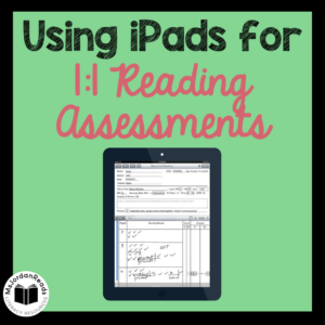 Using Ipads for 1:1 Reading Conferences