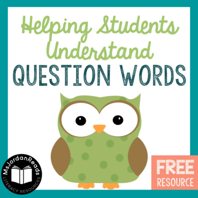 Helping Students Understand Questions