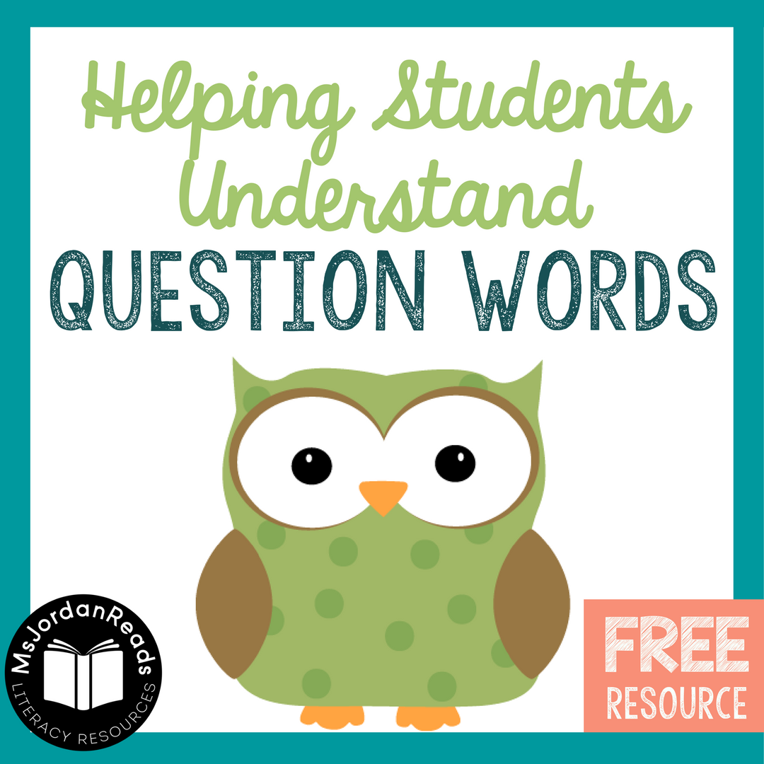 helping students understand questions msjordanreads