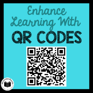 Enhance Learning With QR Codes