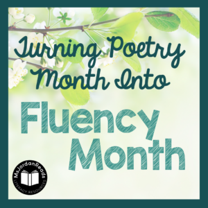 Turning poetry month into fluency month! | Ideas for performing poetry and practicing fluency!