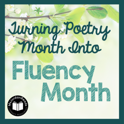 Poetry Month = Fluency Month