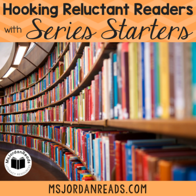 Hooking Reluctant Readers With Series Starters