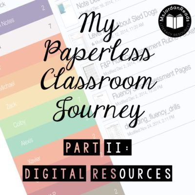 My Paperless Classroom Journey: Digital Resources