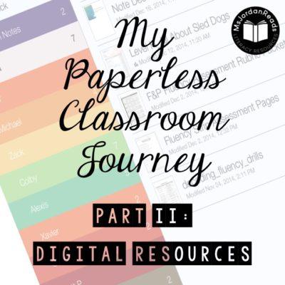 My Paperless Classroom Journey: Digital Resources