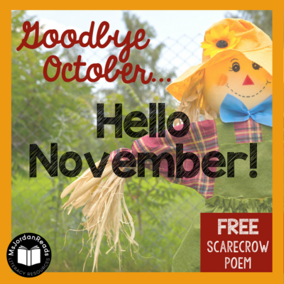 Goodbye October… Hello November! — Scarecrow Poem & Activities