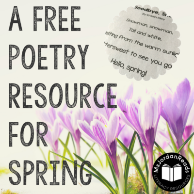 """Goodbye, Snow!"" -- A Free Poetry Resource for Spring"