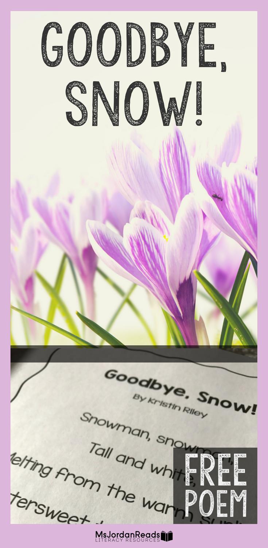 Goodbye Snow Spring Poem 1 Msjordanreads