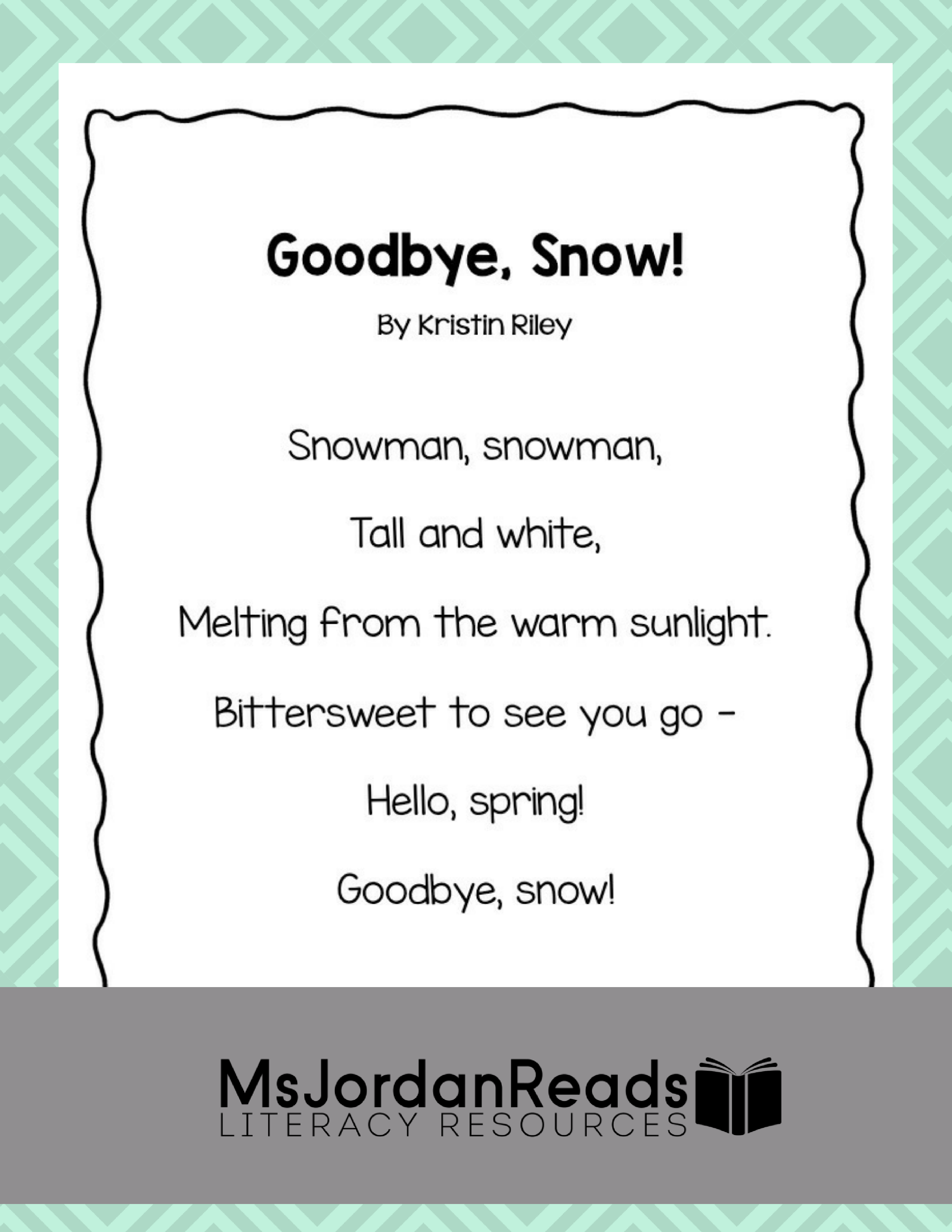 Goodbyesnow poem msjordanreads a free poetry resource for bringing fluency fun into your classroom this spring this poem mightylinksfo