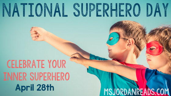 National Superhero Day - Free Activities from MsJordanReads