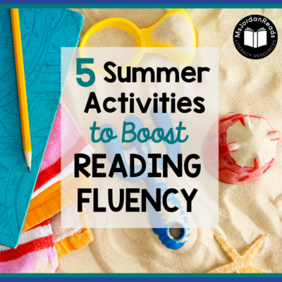 5 Summer Activities to Boost Reading Fluency