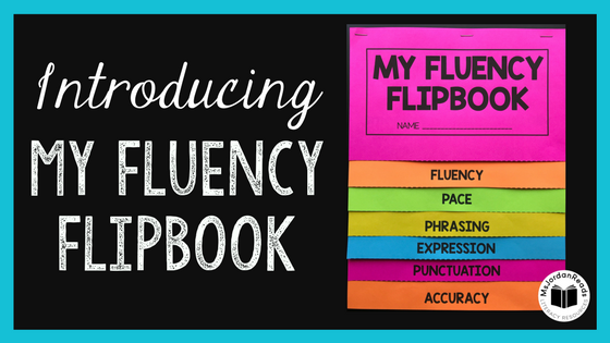 Introducing My Fluency Flipbook