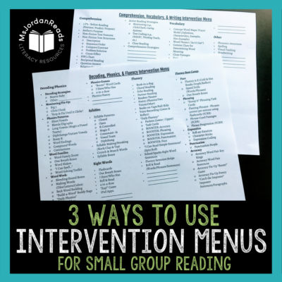 Ideas for using a literacy intervention menu for teaching small groups in the classroom. | Download the FREE forms for planning and tracking interventions used with your small groups. | #readinginterventions #literacyinterventions #readinginstruction #smallgroupreading